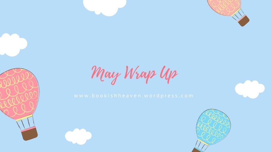 May Wrap Up.jpg